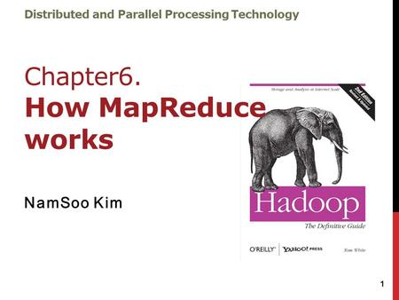 Distributed and Parallel Processing Technology Chapter6