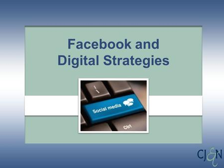 Facebook and Digital Strategies. It's a world of disruptions 2.