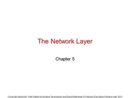 The Network Layer Chapter 5.