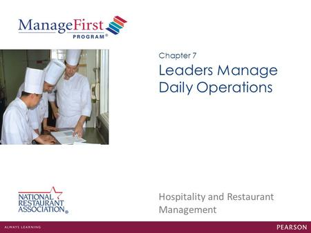 Leaders Manage Daily Operations