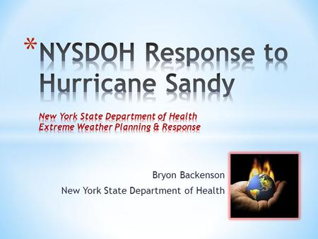 Bryon Backenson New York State Department of Health.