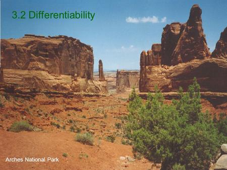 3.2 Differentiability Arches National Park.