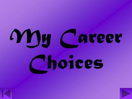 My Career Choices. Interior Design An interior designer basically plans, designs, and furnishes interiors of residential, commercial, or industrial buildings.