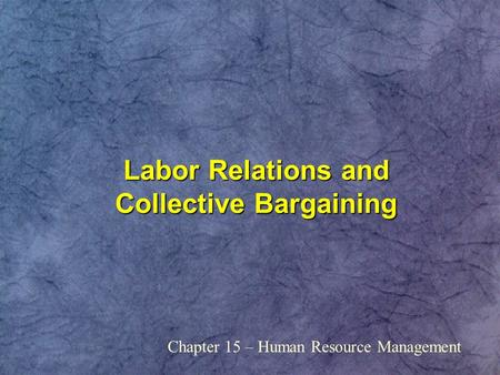 Collective Bargaining Case Study