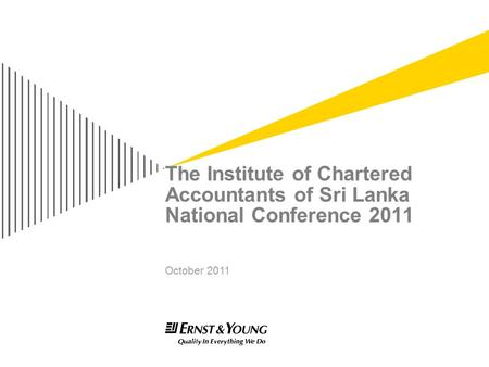 The Institute of Chartered Accountants of Sri Lanka National Conference 2011 October 2011.