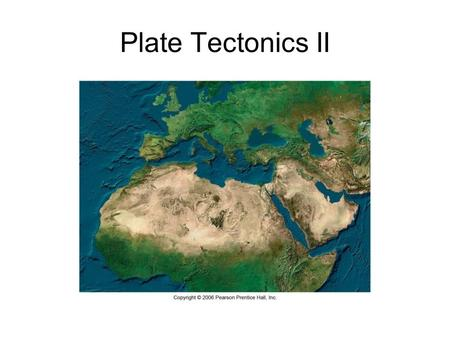 Plate Tectonics II. Modern discoveries supporting Plate Tectonic Theory Symmetry of magnetic polarity across mid-ocean ridges Mid-ocean ridges – underwater.