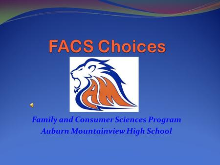Family and Consumer Sciences Program Auburn Mountainview High School.