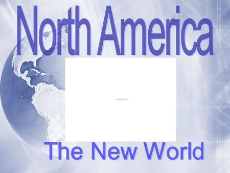  North America is the 3rd largest continent on Earth.  It lies mostly in the northern hemisphere.  It covers about 9.4 million square miles.  North.