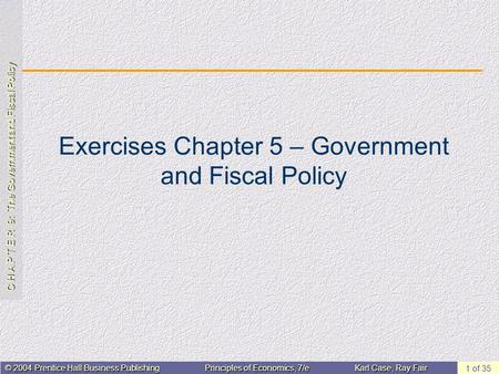 Exercises Chapter 5 – Government and Fiscal Policy