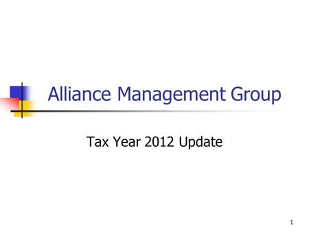 Alliance Management Group Tax Year 2012 Update 1.