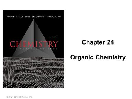 Chapter 24 Organic Chemistry