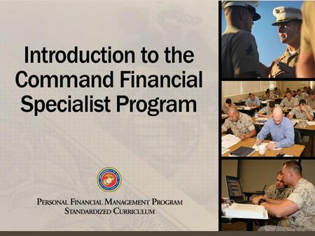 Origin of CFS Program Command Requirements CFS Qualifications CFS Training Functions of the CFS Relationship with PFM Staff Chapter Overview 2.
