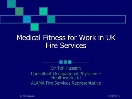 Medical Fitness for Work in UK Fire Services
