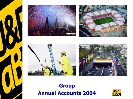 Group Annual Accounts 2004. 2 Financial Highlights – 2004 vs 2003 Headline figures * Turnover -8.9% to €476.9 m * Gross Profit -6.9% to €73.4 m * EBITDA.
