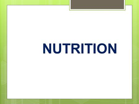 NUTRITION. L IST THE 6 CLASSES OF NUTRIENTS Carbohydrates Fats Protein Vitamins Minerals Water.