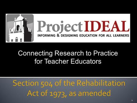 1 Connecting Research to Practice for Teacher Educators.