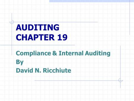 Compliance & Internal Auditing By David N. Ricchiute
