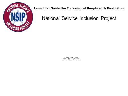 Laws that Guide the Inclusion of People with Disabilities National Service Inclusion Project.