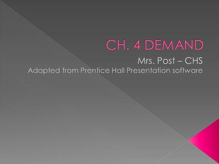 Mrs. Post – CHS Adapted from Prentice Hall Presentation software