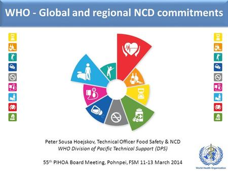 WHO - Global and regional NCD commitments