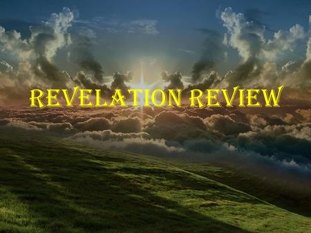 Revelation Review -.