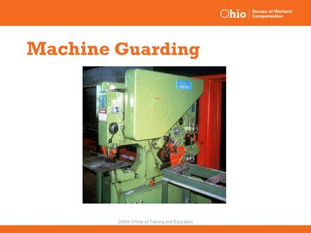 Machine Guarding OSHA Office of Training and Education.