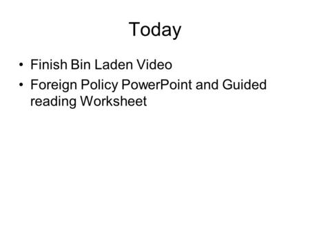Today Finish Bin Laden Video