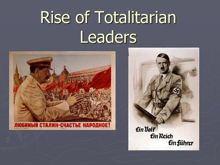 Rise of Totalitarian Leaders. A. European Struggle 1. Economic issues a. Depression- worldwide, not just the US! b. Hyperinflation- Germany, 1920s c.
