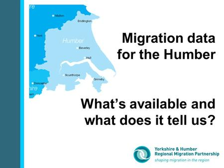Migration data for the Humber What's available and what does it tell us?