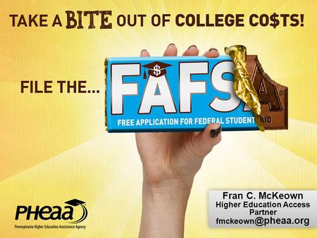Fran C. McKeown Higher Education Access Partner Fran C. McKeown Higher Education Access Partner