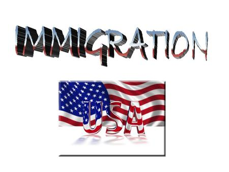 Reasons for immigration to the USA America is a land of immigrants. Many people have moved there for centuries. The main reasons for this are: 1. THE.