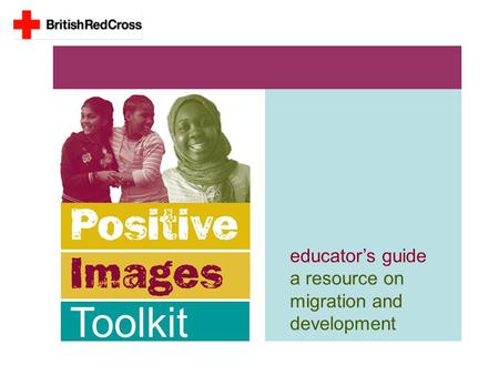 Educator's guide a resource on migration and development Toolkit.
