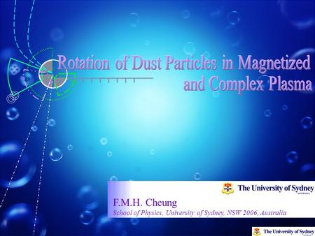 F.M.H. Cheung School of Physics, University of Sydney, NSW 2006, Australia.