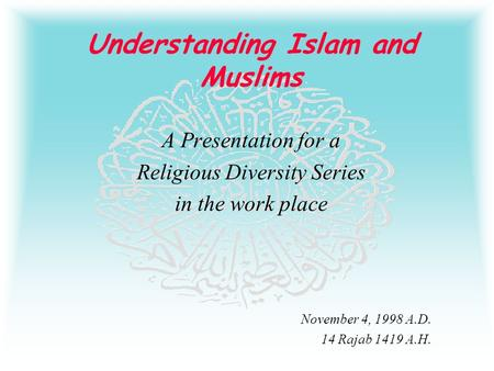 understanding the religion of islam The book detail page for understanding islam: a new translation with selected letters  and the specific and original characteristics of the religion of islam.