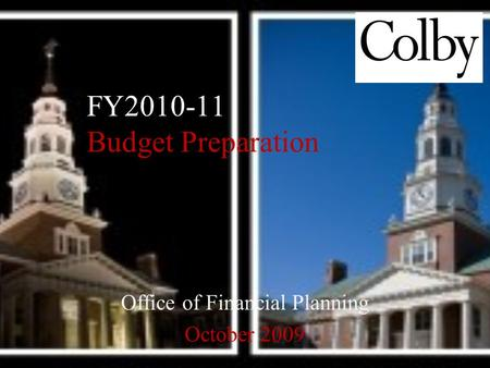 Office of Financial Planning October 2009 FY2010-11 Budget Preparation.