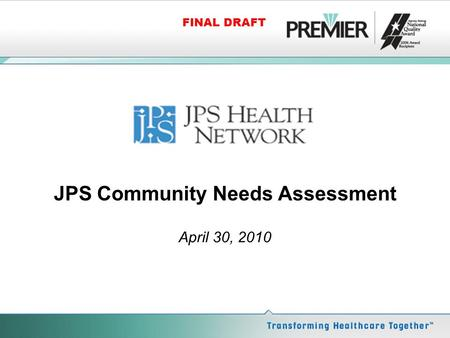 FINAL DRAFT JPS Community Needs Assessment April 30, 2010.