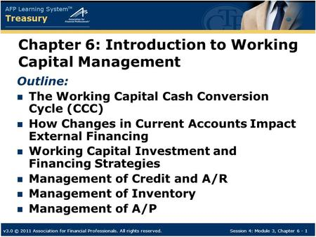 Chapter 6: Introduction to Working Capital Management