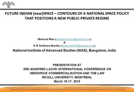 This presentation is prepared by Mukund Rao (Adjunct Faculty, NIAS for presenting at 3rd Manfred Lachs International Conference.