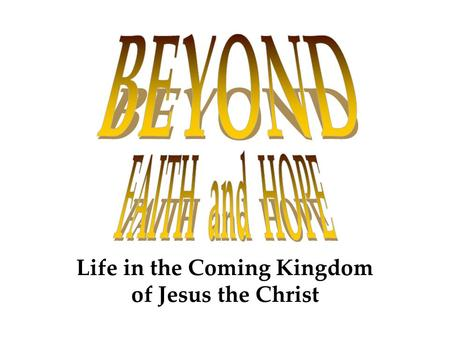 Life in the Coming Kingdom of Jesus the Christ. Why do so many Christians drop out of fellowship? Despite experiencing God's saving grace and power, many.