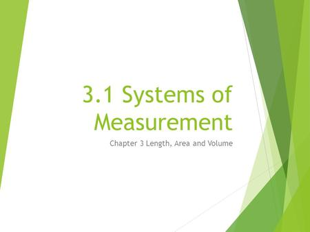 3.1 Systems of Measurement