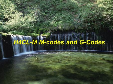 H4CL-M M-codes and G-Codes