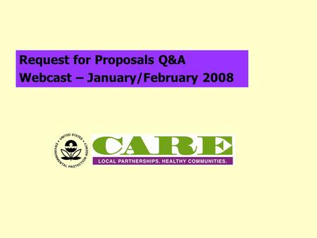 Request for Proposals Q&A Webcast – January/February 2008.