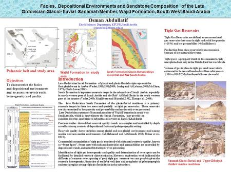 Facies, Depositional Environments and Sandstone Composition of the Late Ordovician Glacio- fluvial Sanamah Member, Wajid Formation, South West Saudi Arabia.