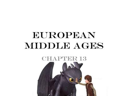 European Middle Ages Chapter 13.