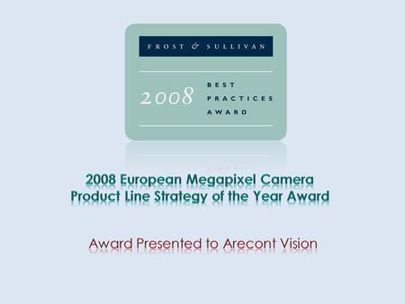 Award Description The Frost & Sullivan Product Line Strategy of the Year Award is presented each year to the company that has demonstrated the most insight.