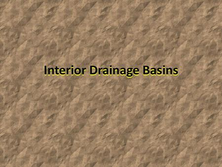 Interior Drainage Basins