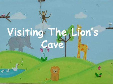 Visiting The Lion's Cave. Once there was a strong lion who got weak with the years. He thought about any idea that could solve this problem.