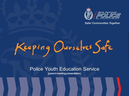 1 Police Youth Education Service (parent meeting presentation)