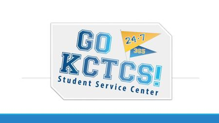 The Go KCTCS Student Service Center provides comprehensive, seamless, scalable, virtual 24/7/365 student services for KCTCS students. Background.