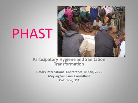 PHAST Participatory Hygiene and Sanitation Transformation